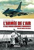 Histoire de l'armée de l'air et des forces aériennes françaises : Du XVIIIe siècle à nos jours