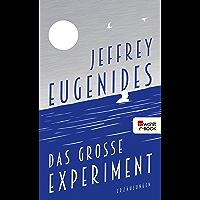 Das große Experiment