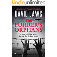 The Fuhrer's Orphans : a moving and powerful novel based on true events