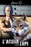 L'arena dei lupi Vol 1
