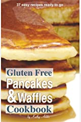 Gluten Free Pancakes and Waffles Kindle Edition