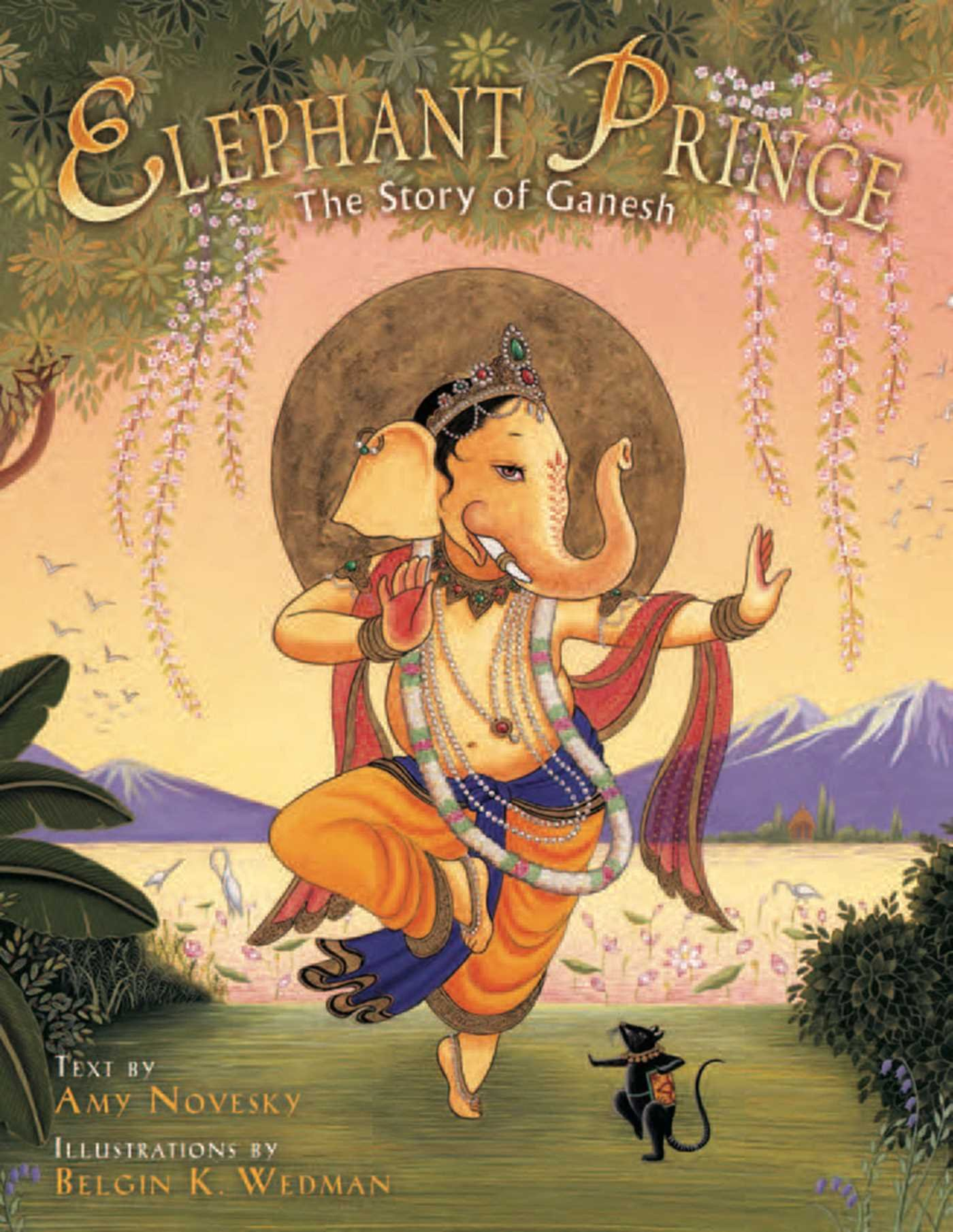 Elephant Prince: The Story of Ganesh