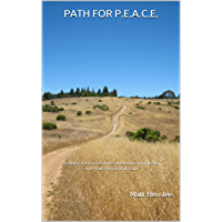 Path for P.E.A.C.E.: Leading the Lost to Love and Learn from Jesus and Have PEACE With God