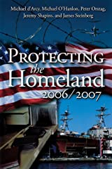 Protecting the Homeland 2006/2007 Paperback