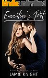 Executive's Pet: Billionaire Office Romance Series