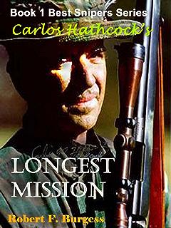 Amazon hathcock burkes elephant valley hamburger hunt best carlos hathcocks longest mission best snipers series book 1 fandeluxe Gallery