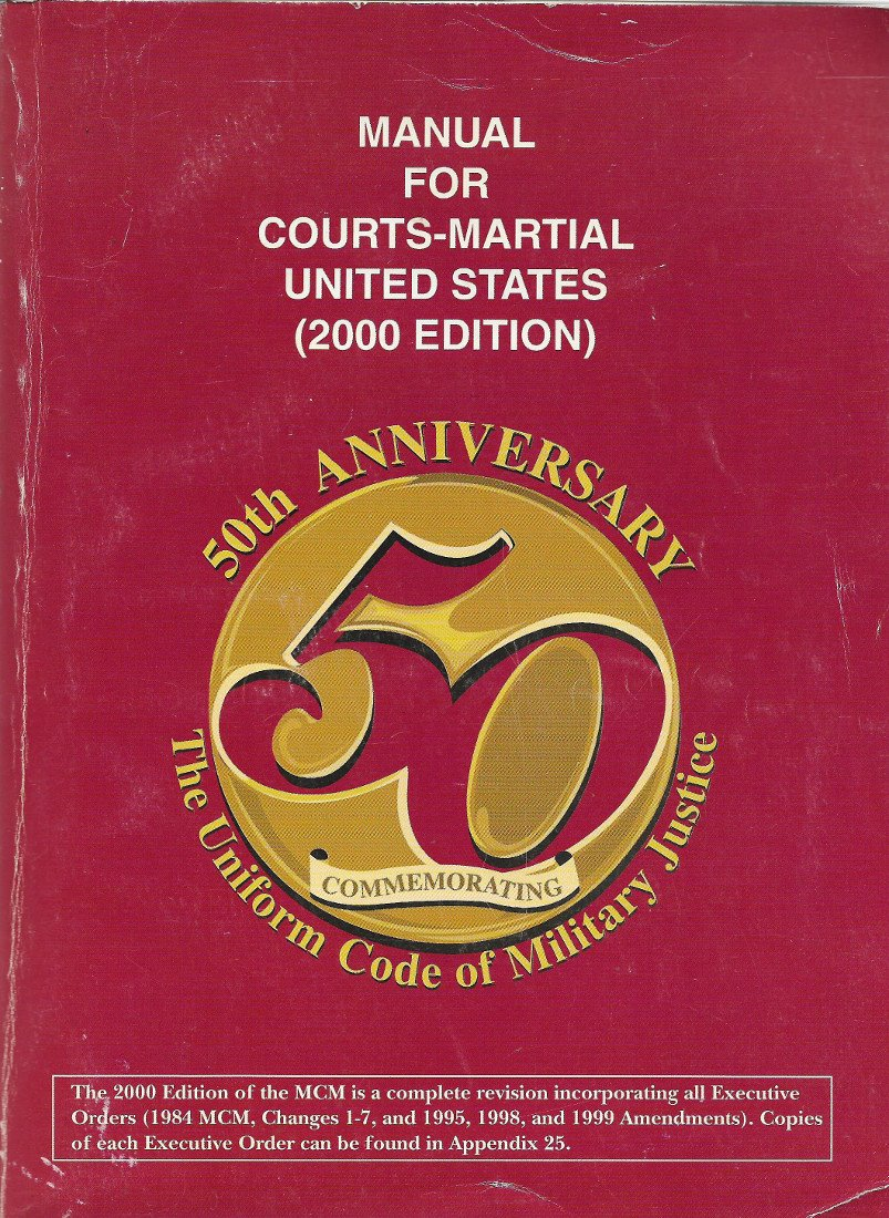 Manual For Courts-Martial United States (2000 Edition): Joint Service  Committee: 9780160504587: Amazon.com: Books