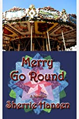 Merry Go Round: Maple Valley Trilogy, Book 3 Kindle Edition