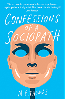 The wisdom of psychopaths ebook kevin dutton amazon kindle confessions of a sociopath a life spent hiding in plain sight fandeluxe Images