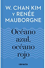 Océano azul, océano rojo (Imprescindibles) (Spanish Edition) eBook Kindle