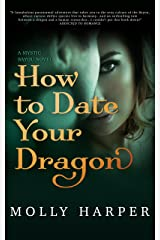 How to Date Your Dragon (Mystic Bayou Book 1) Kindle Edition