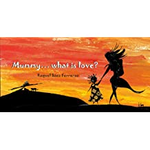 Mummy... what is love? (Tales of Africa Book 1) Feb 11, 2019