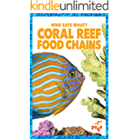 Coral Reef Food Chains (Who Eats What?) (English Edition)