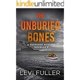 The Unburied Bones: A Suspense Mystery Novella (Isle of Bute Book 3)
