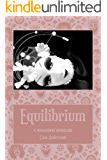 Equilibrium: A Marauders Interlude