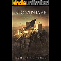 Into Vushaar (Histories of Drakmoor Book 2)