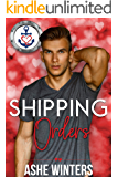 Shipping Orders (Valentine's Inc. Cruises Book 2)