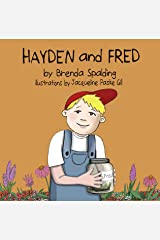 Hayden and Fred Kindle Edition