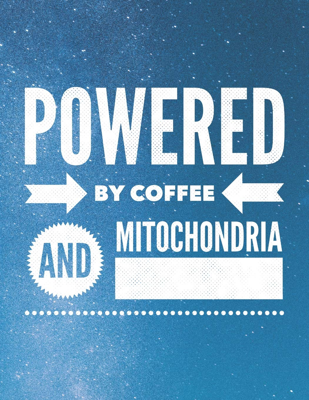 Powered By Coffee And Mitochondria: 8 5x11 Large Graph Notebook with