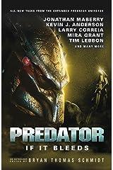 Predator: If It Bleeds Paperback
