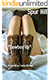 Cowboy up (The Spur Hill Series Book 1)
