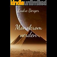 Monokrom verden (Norwegian Edition)