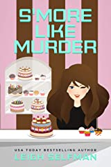 S'MORE LIKE MURDER (A Rosie Kale Culinary Cozy Mystery Book 3) Kindle Edition