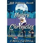 Mystery Chronicles : A Cozy Mystery Anthology