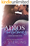 Adios Pantalones: A Single Mom Romance (The Fisher Brothers Book 3)