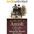 Amish Brides Collection (Amish Sweethearts Book 4)