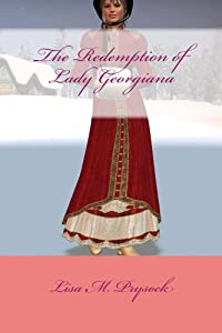 The Redemption of Lady Georgiana (The Lydia Collection Book 1)