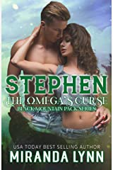 Stephen:The Omega's Curse (Black Mountain Pack Book 6) Kindle Edition