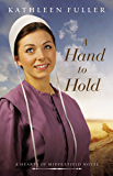 A Hand to Hold (A Hearts of Middlefield Book 3)