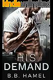 His Demand: A Dark Small Town Romance (Pine Grove Book 2)