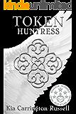 Token Huntress