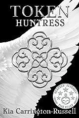 Token Huntress Kindle Edition