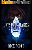 Crystal Shards Online: A LitRPG Saga: Omnibus 1