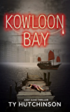 Kowloon Bay (Abby Kane FBI Thriller Book 6)