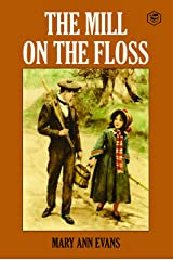 The Mill On The Floss Kindle Edition