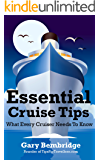 Essential Cruise Tips: What Every Cruiser Needs To Know