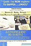 Il contatto alieno del XX Secolo. Documenti, pronunciamenti e rivelazioni ufficiali sugli UFO e presenza aliena da ogni parte del mondo