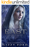 East (History Interrupted Book 2)