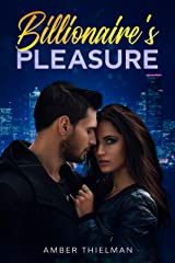 Billionaire's Pleasure (Billion Dollar Love Book 3) Kindle Edition