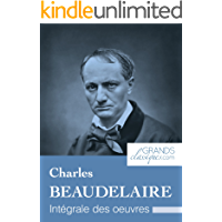 Charles Baudelaire: Intégrale des œuvres (French Edition)