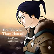 Fire Emblem: Three Houses for Solo Piano