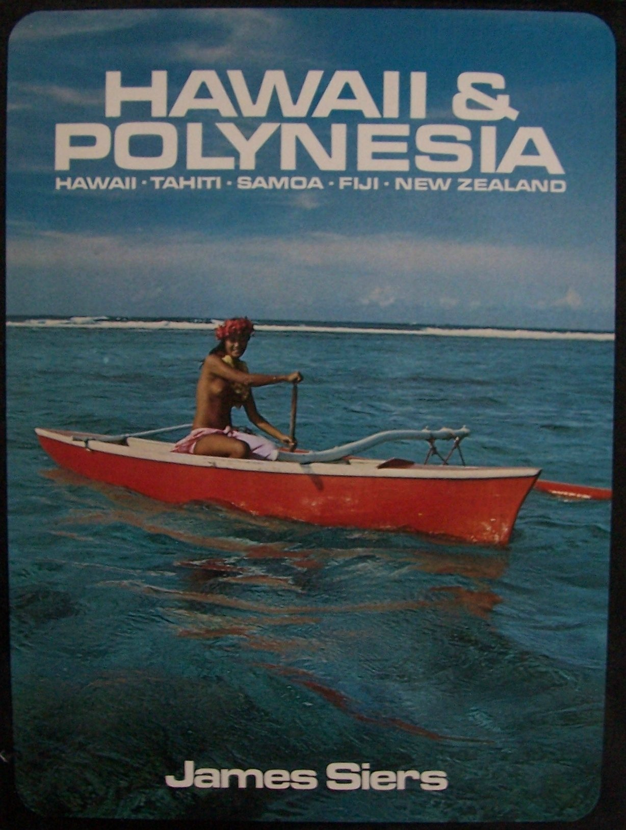 Hawaii & Polynesia [ 1973 ] (Hawaii, Tahiti, Samoa, Fiji, New Zealand)