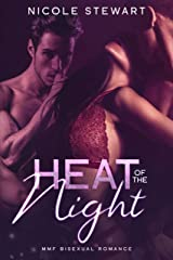 Heat of the Night Kindle Edition