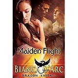 Maiden Flight (Dragon Knights Book 1)