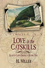 Love in the Catskills (Eras of Love Book 1) Kindle Edition