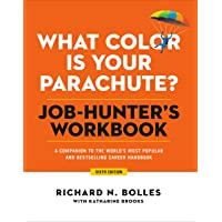What Color Is Your Parachute? Job-Hunter's Workbook, Sixth Edition: A Companion to the World's Most Popular and…